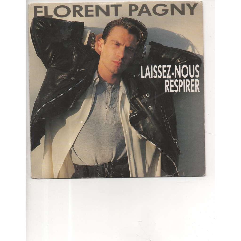 Florent Pagny Laissez-Nous Respirer / Ça va vite