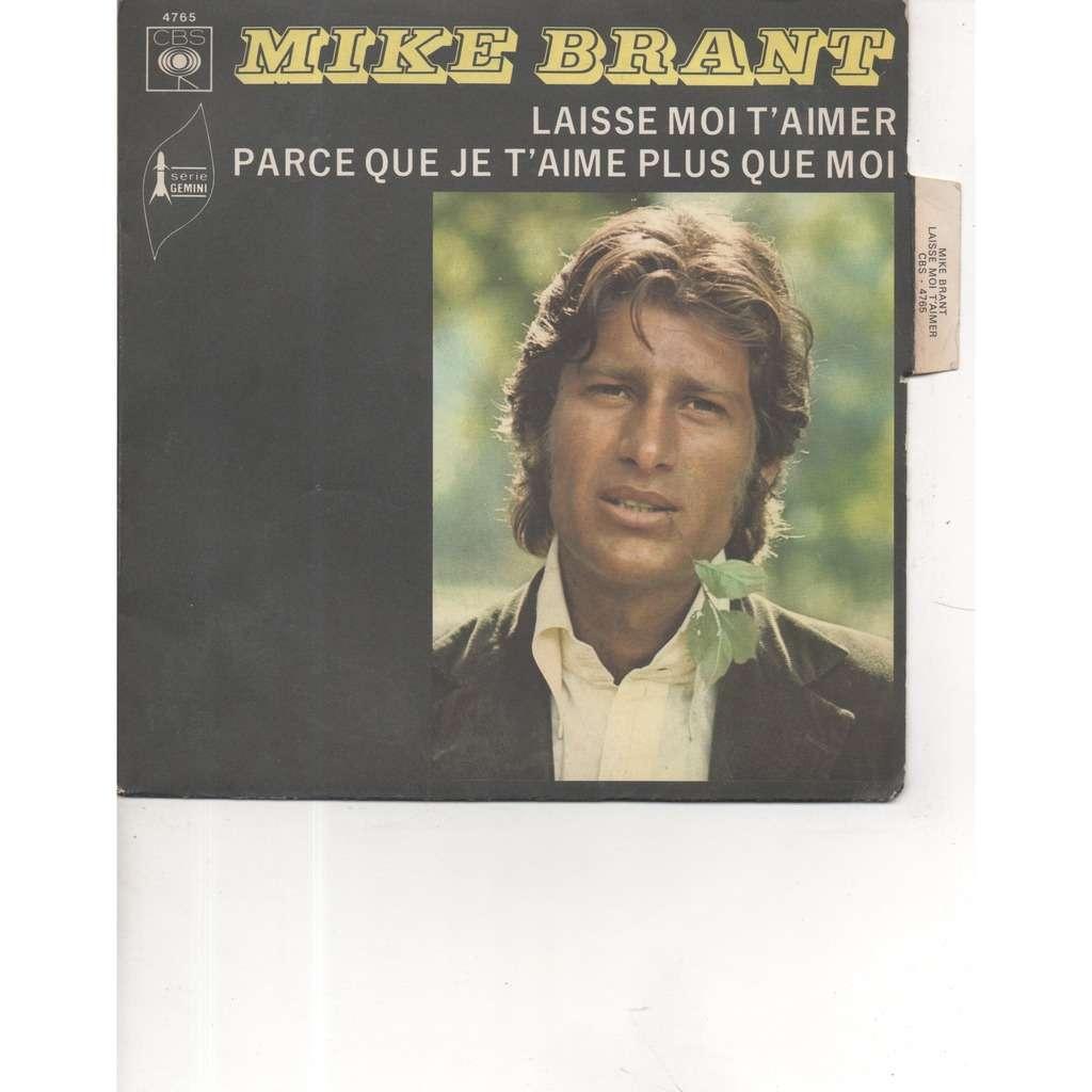 MIKE BRANT pochette avec languette LAISSE MOI T'AIMER / PARCE QUE JE T'AIME PLUS QUE MOI