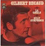 gilbert becaud La cavale & Silly symphonie