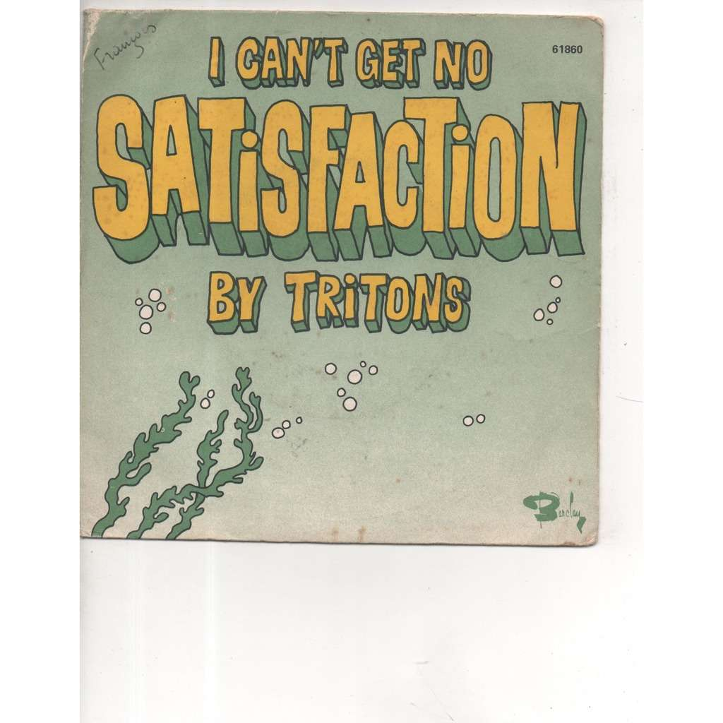 the tritons i can't get no satisfaction/ drifter