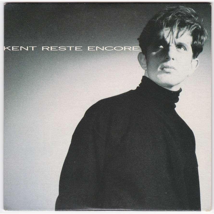 kent Reste Encore (Version 45t 4:23 / Remix 5:26) - Vers De Nouvelles Aventures - Rire En Dedans