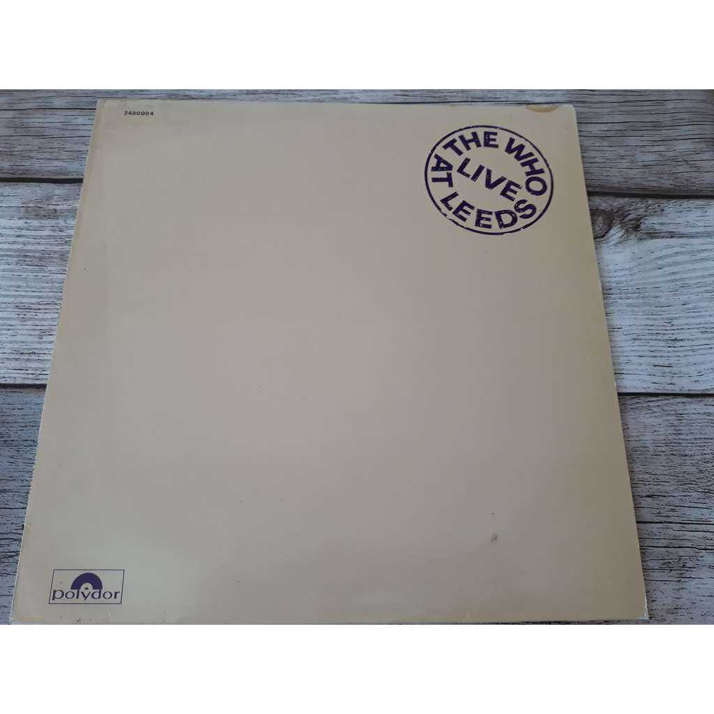 The Who - Live At Leeds (LP, Album) The Who - Live At Leeds (LP, Album)