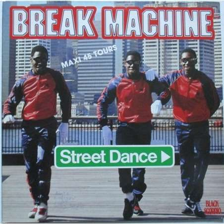 Break Machine Street Dance