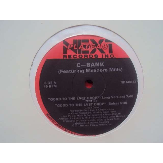 C-BANK Feat. ELEANORE MILLS good to the last drop (4 mixes) 1985 usa