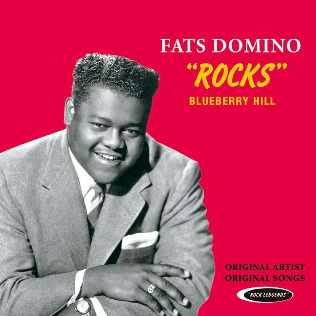 Fats Domino Rocks - Blueberry Hill