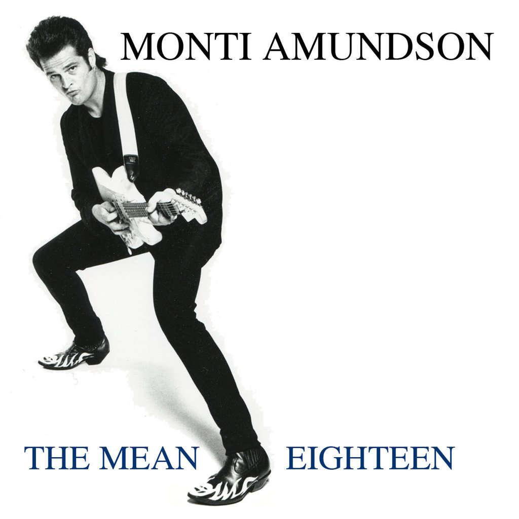 Monti Amundson The Mean Eighteen