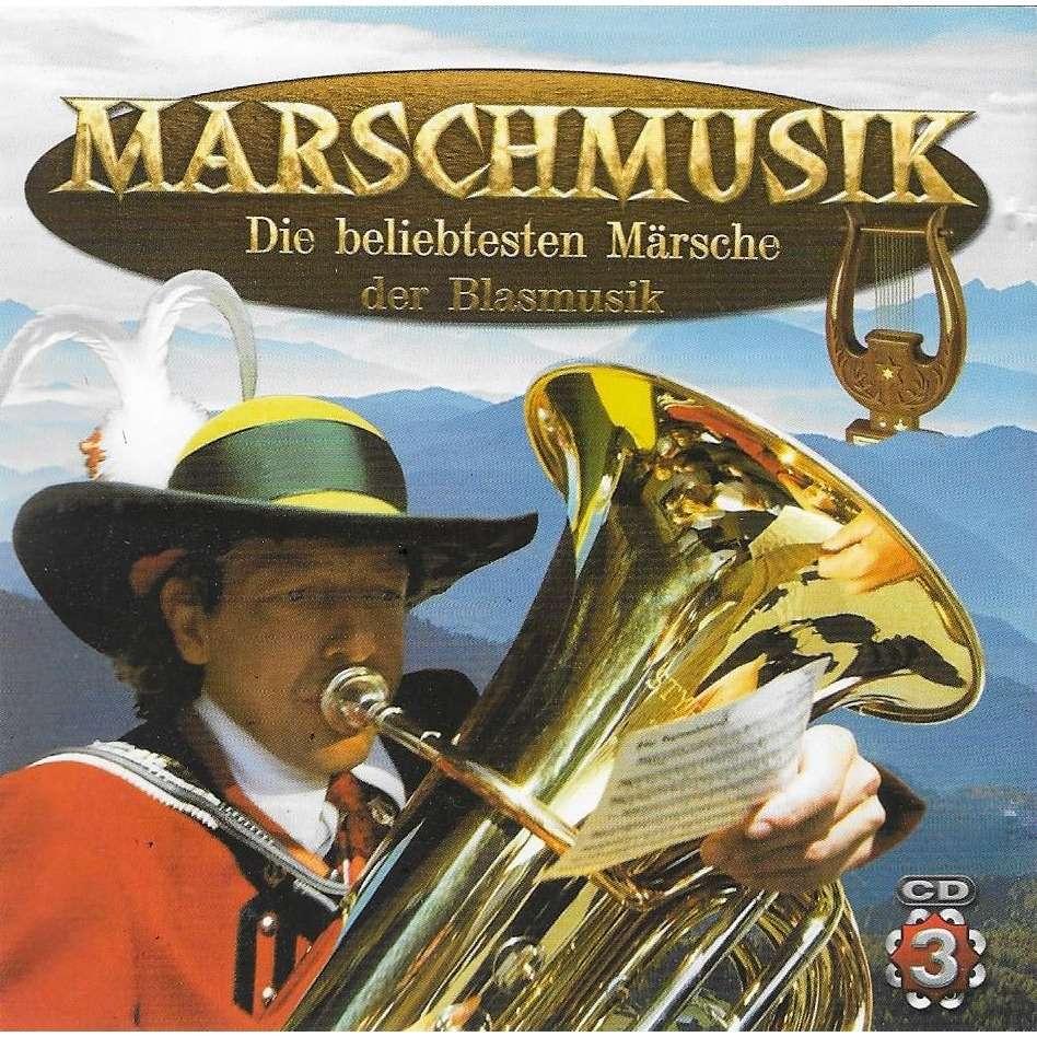 Blasmusikkapelle Waidring, Stadtmusik Wilten -IMST Marschrmusik - Die Beliebste Märsche der Blasmusik - CD3