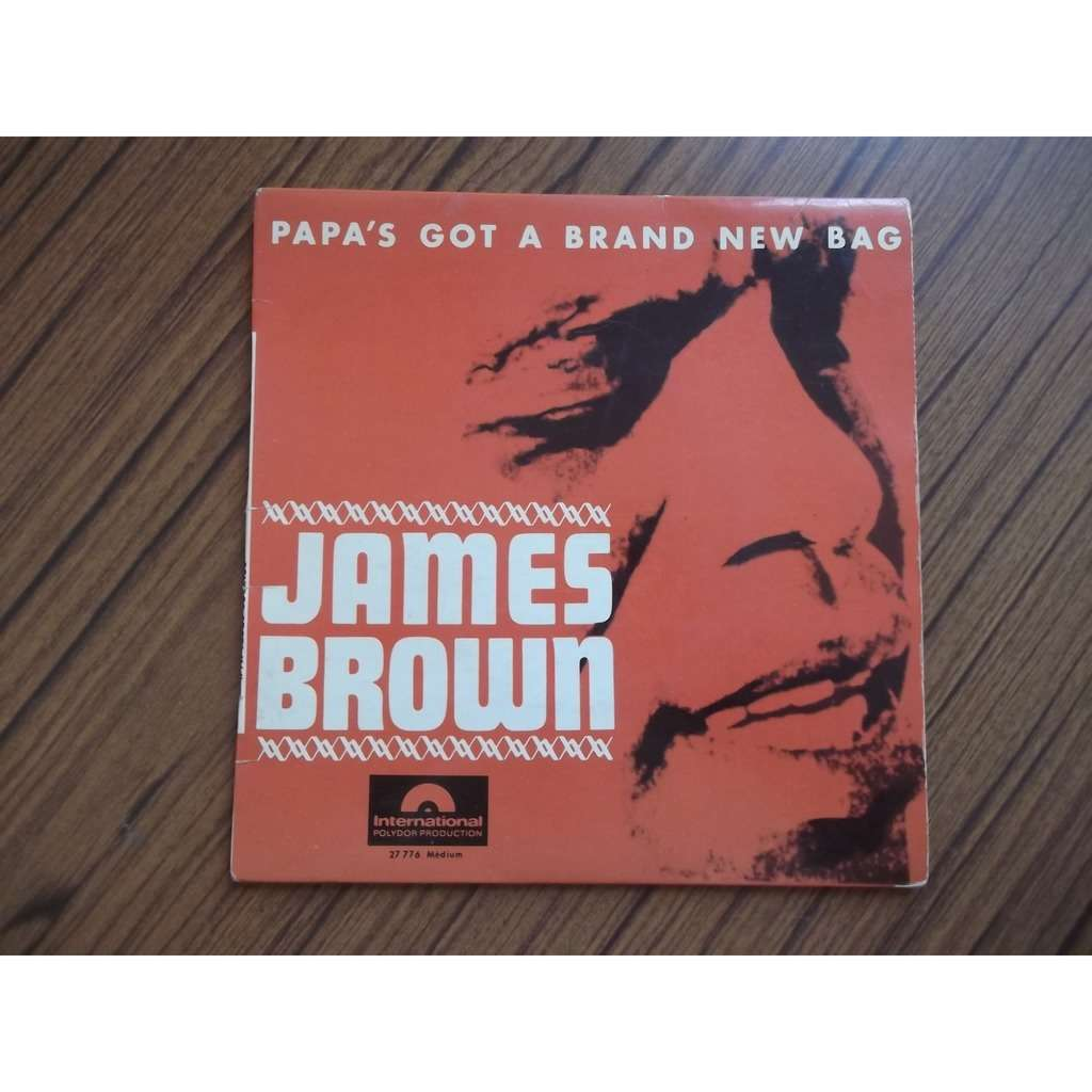 james brown Papa's got a brand new bag Part 1 - part 2 - I got you - I can't help it