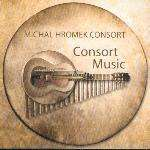 Michal Hromek Consssort Music