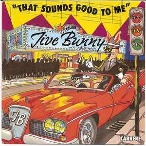 jive bunny and the mastermixers that sounds good to me