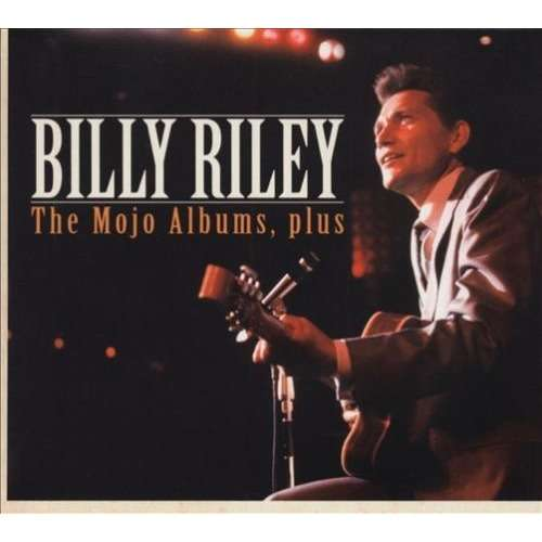 Billy Lee Riley The Mojo albums, plus...