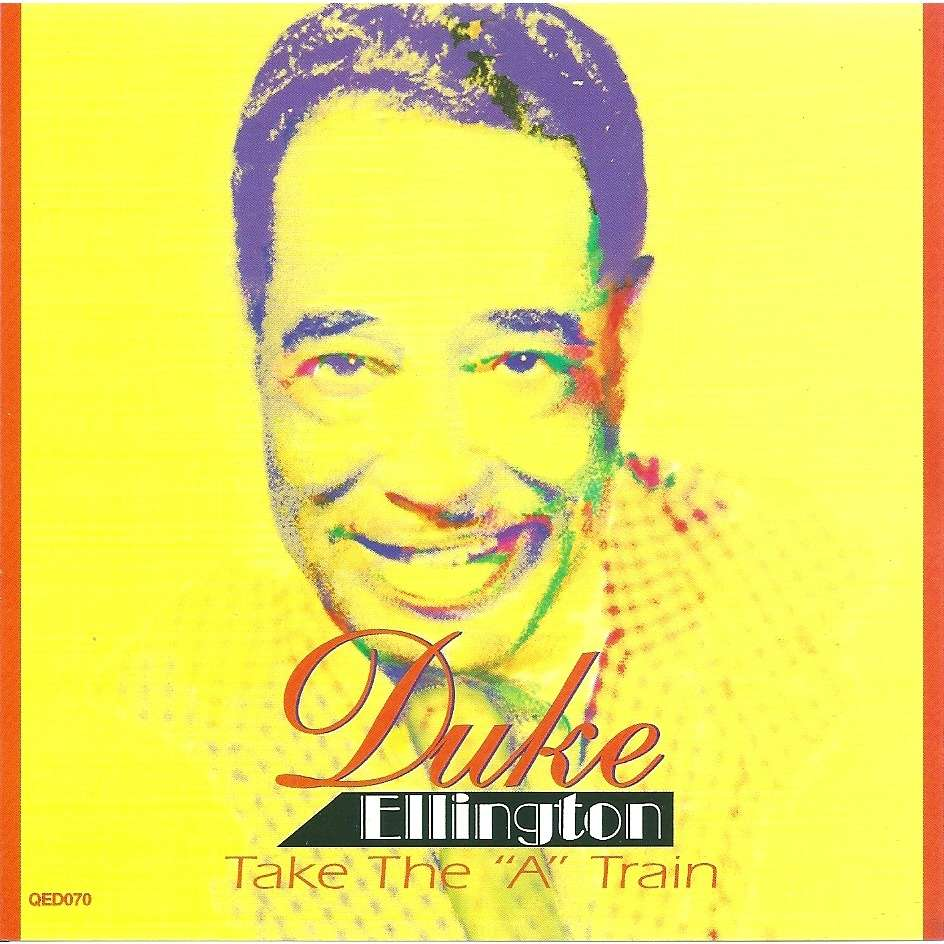 Duke Ellington Take the A train