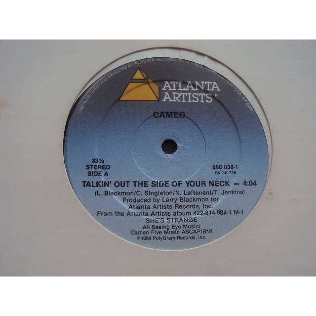 CAMEO TALKIN OUT THE SIDE OF YOUR NECK / SHE'S STRANGE (RAP VERSION 6'50) 1984 USA
