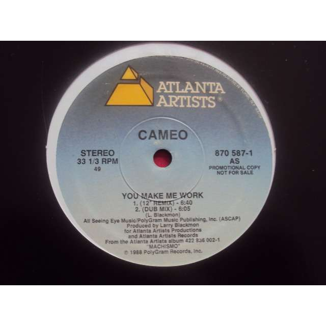 Cameo YOU MAKE ME WORK (12 REMIX / DUB GMIX / 7 VERSION) 1988 USA PROMO COPY