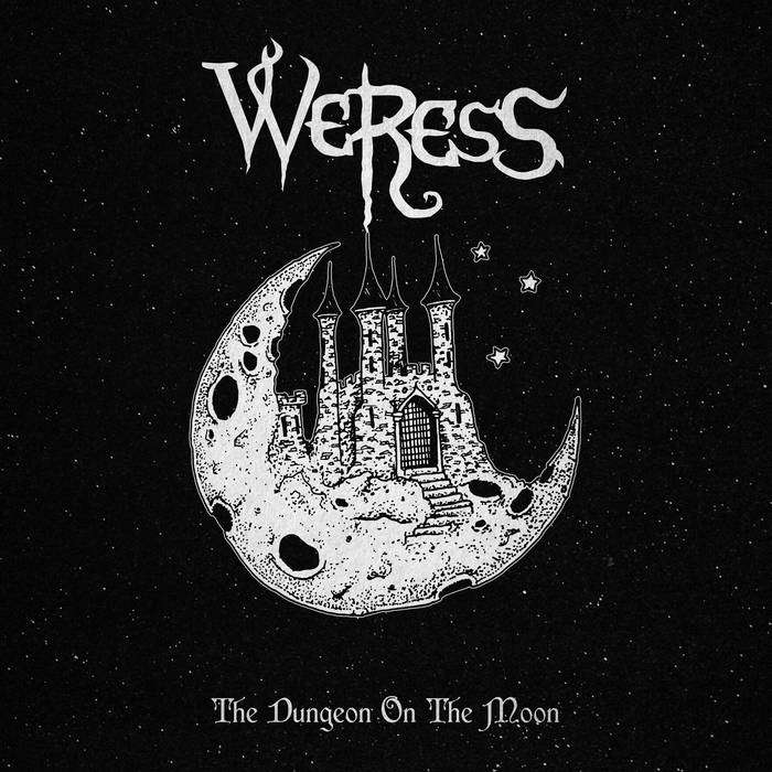 "Weress ""The Dungeon on the Moon"""