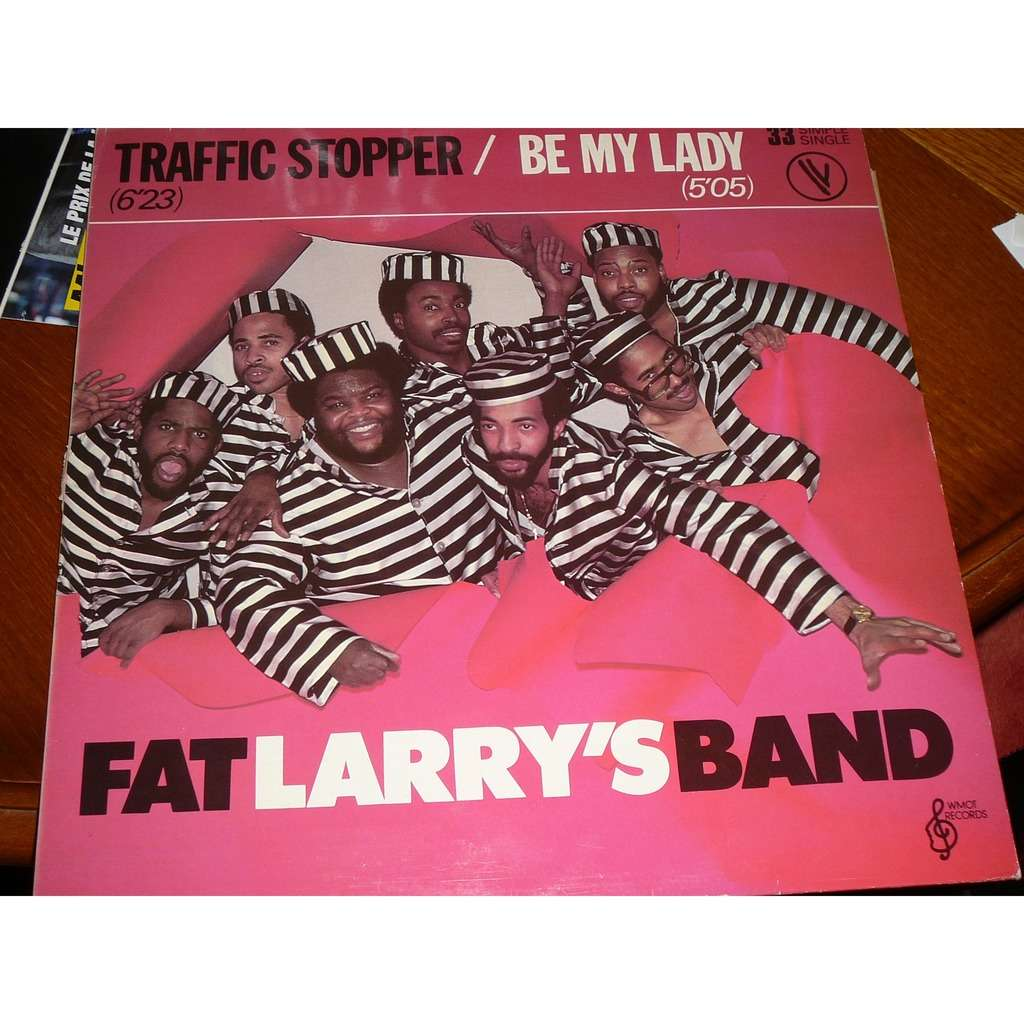 FAT LARRY'S BAND traffic stopper / be my lady