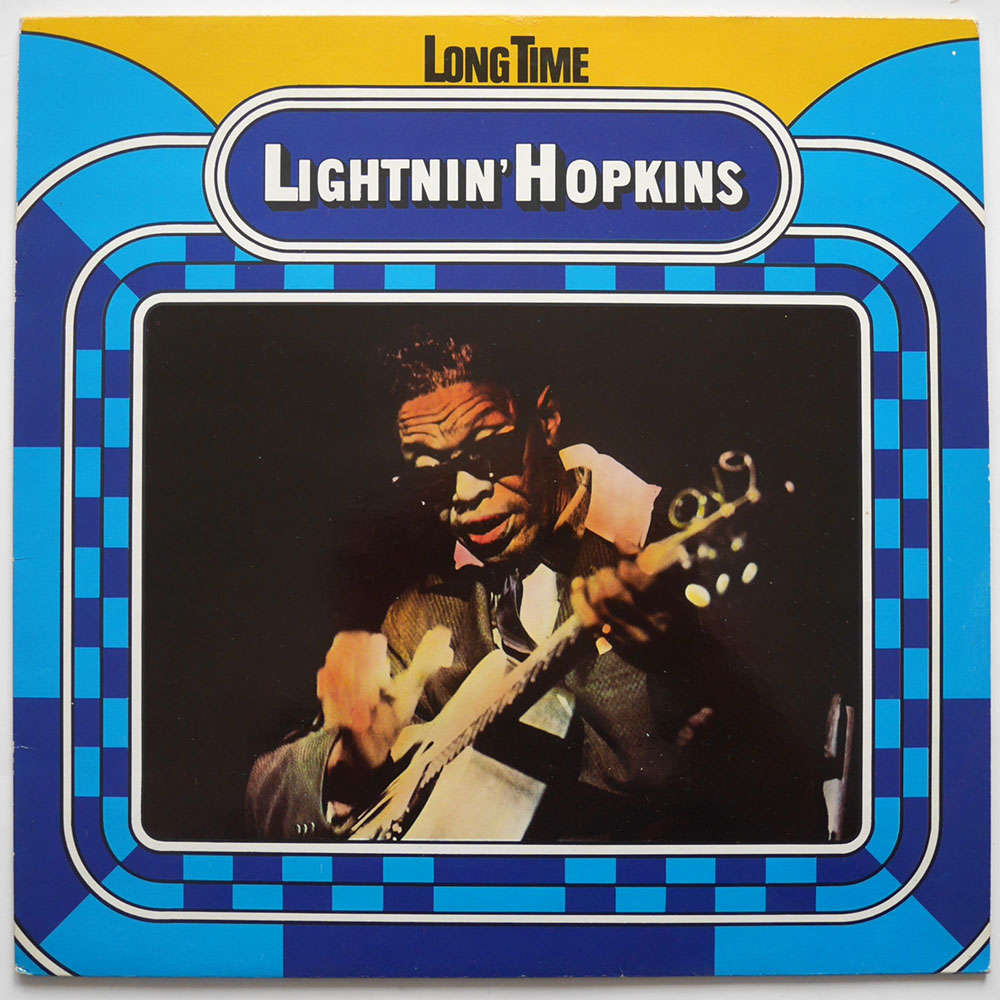 Lightnin'Hopkins Long Time
