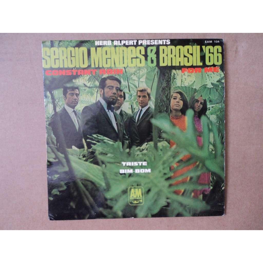 MENDES Sergio & BRASIL 66 Constant Rain / Triste / For Me / Bim Bom