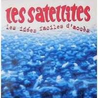 Les Satellites (CD, Single, Cardsleeve) Les Idées Faciles D'accès
