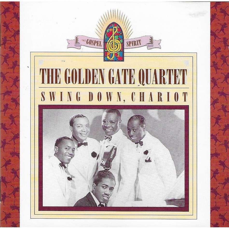 Golden Gate Quartet Swing down, chariot