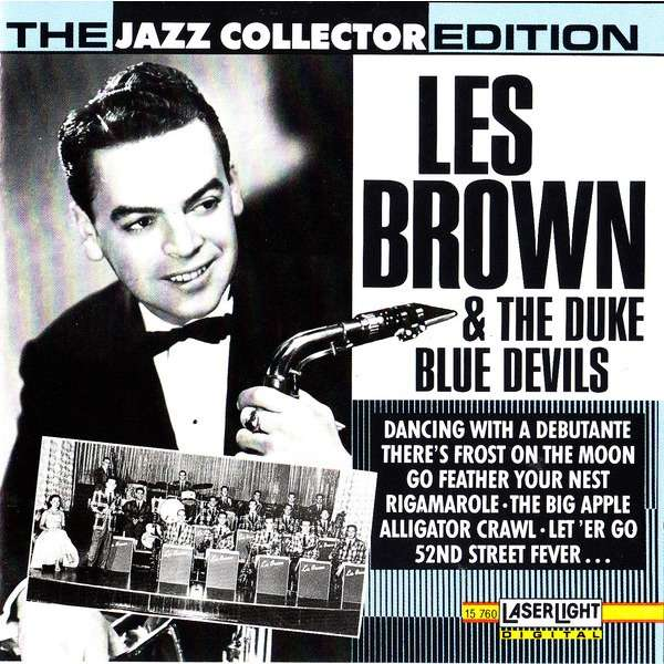 Les Brown & The Duke Blue Devils Les Brown & The Duke Blue Devils - The Jazz Collector Edition