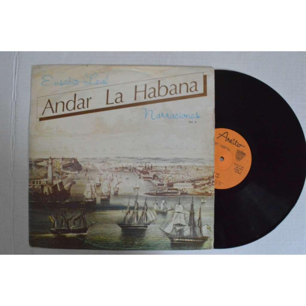 Eusebio Leal Narraciones Andar La Habana Vol. II