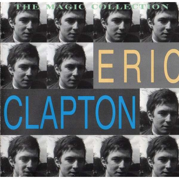 Eric Clapton Eric Clapton - The Magic Collection