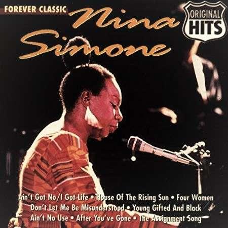 Nina Simone Forever Classic : Nina Simone Original Hits