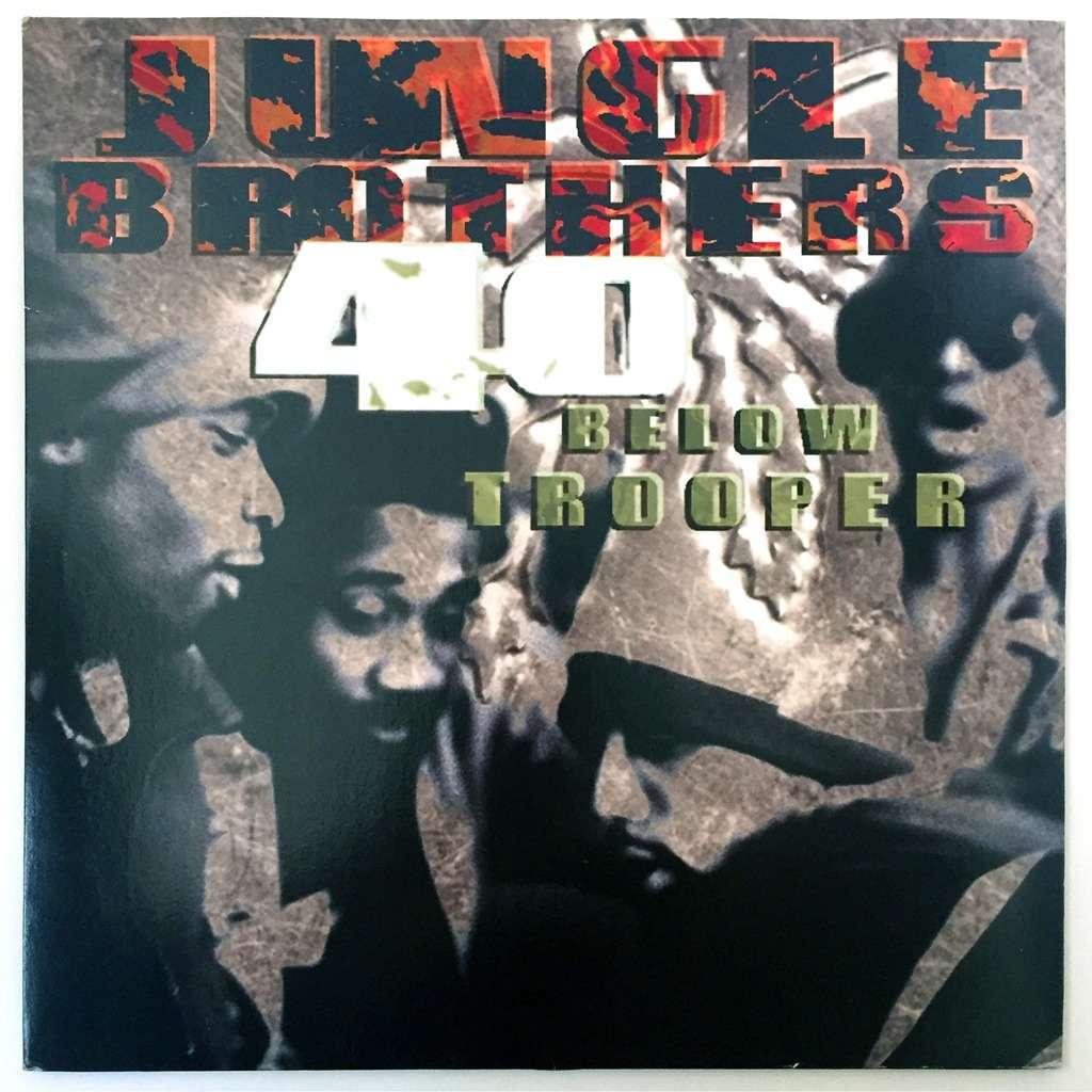 Jungle Brothers 40 Below Trooper