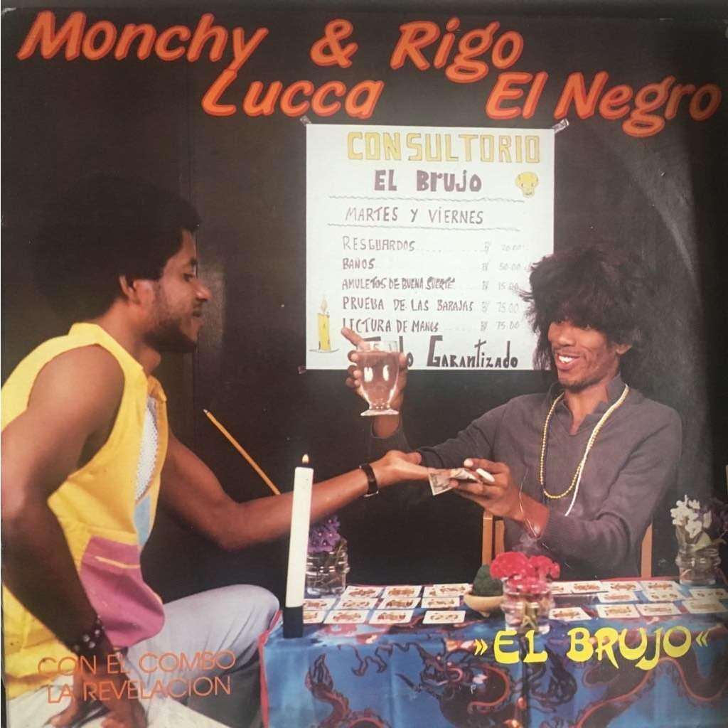 Monchy Lucca Y Rigo El Negro El Brujo