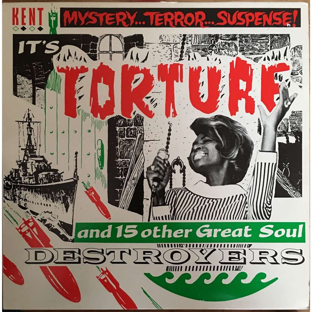 various - Torture Mystery...Terror...Suspense! It's Torture And 15 Other Great Soul Destroyers - KENT 046
