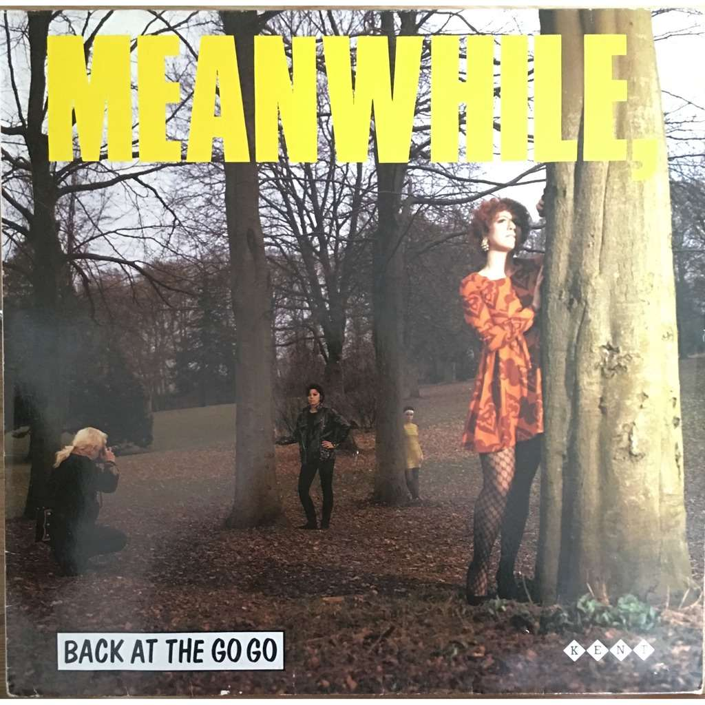 various - Meanwhile, Back At The Go Go Meanwhile, Back At The Go Go - KENT 040
