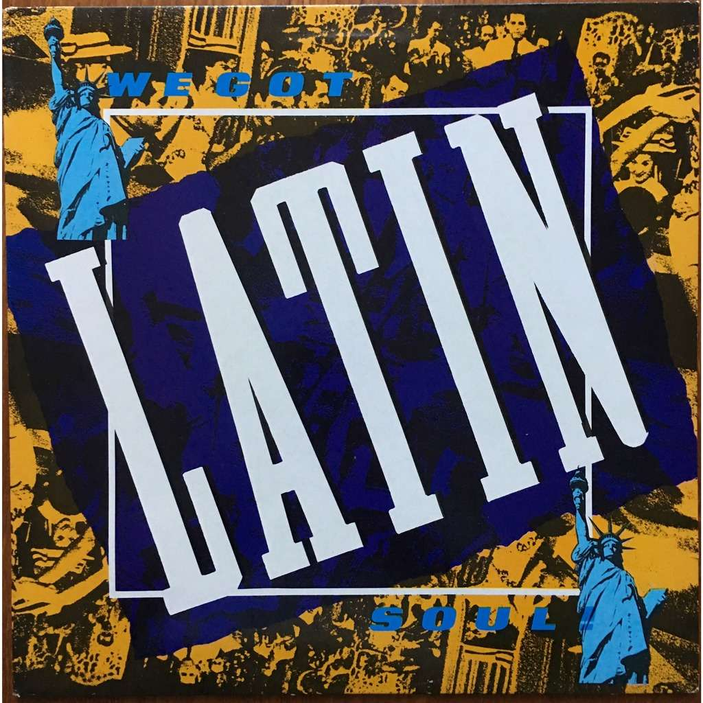 Various - We Got Latin We Got Latin Soul Vol. 1