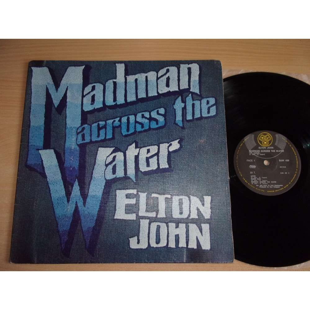 Elton John Madman Across The Water ( DJM 420 - France )