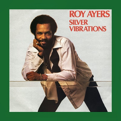 Roy Ayers Silver Vibrations
