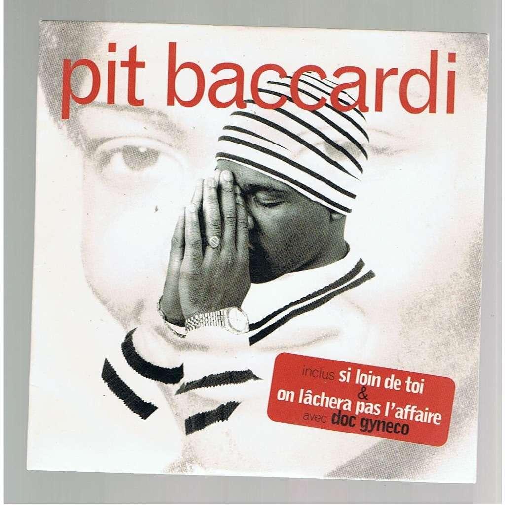 PIT BACCARDI SI LOIN DE TOI / ON LACHERA PAS L'AFFAIRE (avec doc gyneco) -cardboard sleeve-