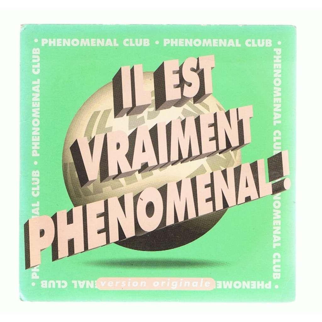 PHENOMENAL CLUB IL EST VRAIMENT PHENOMENAL! -cardboard sleeve-