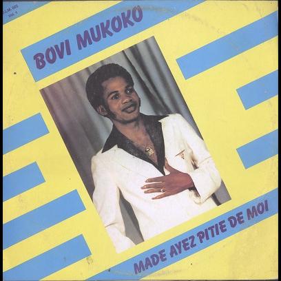 Bovi Mukoko Made ayez pitie de moi
