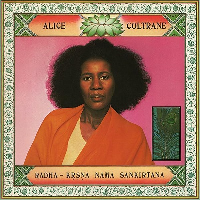 Alice Coltrane Radha-Krsna Nama Sankirtana