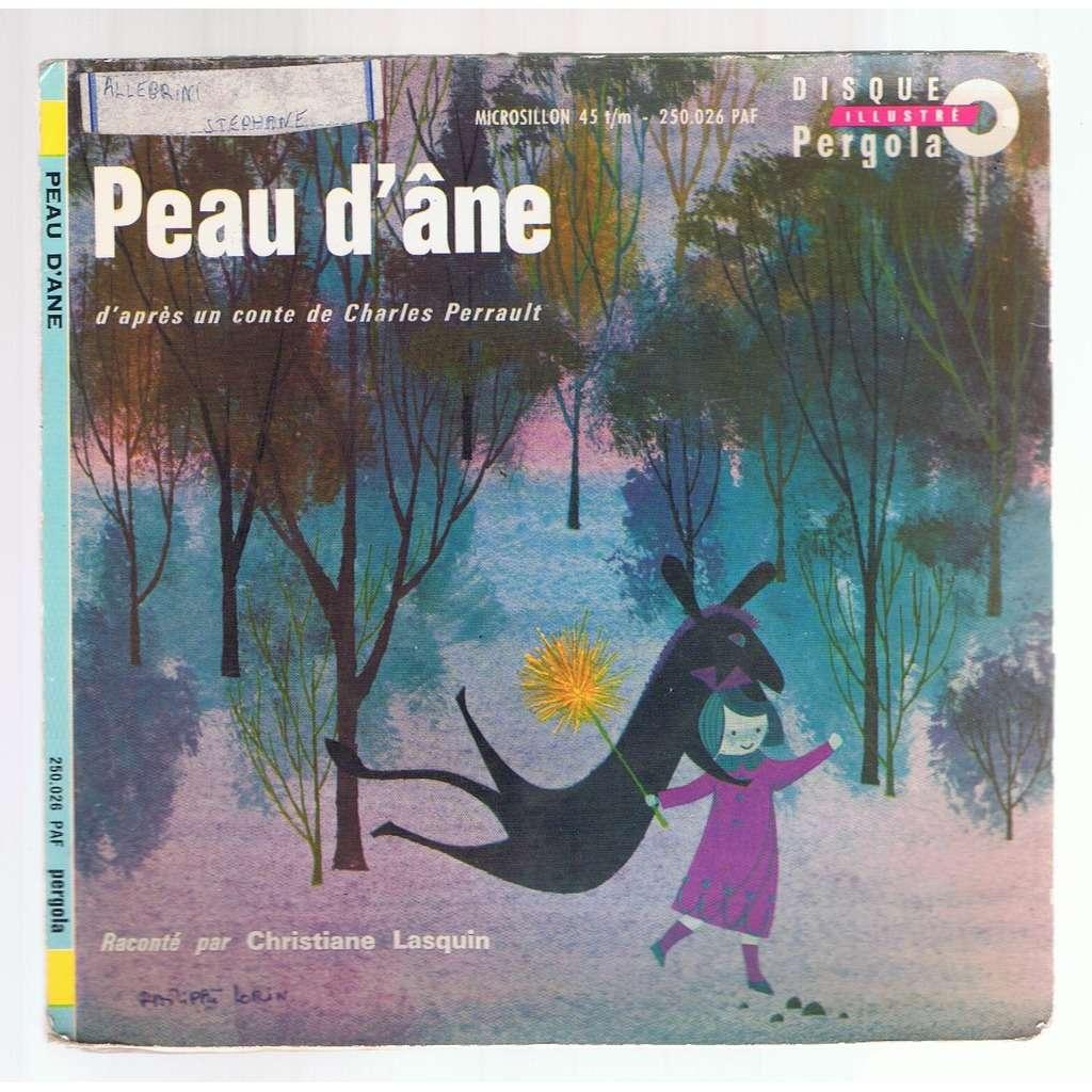 CHARLES PERRAULT / CHRISTIANE LASQUIN PEAU D'ANE - livre disque-