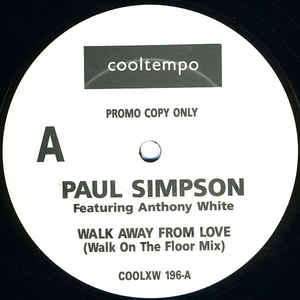 paul simpson featuring anthony white walk away from love