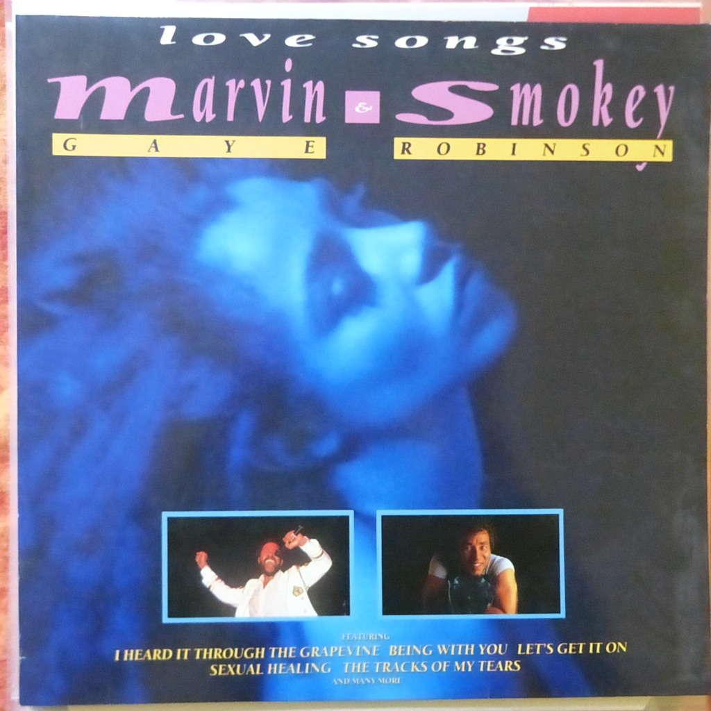 MARVIN GAYE/SMOKEY ROBINSON LOVE SONGS