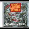 BATMOBILE & PETER PAN SPEEDROCK - Cross Contamination (cd) - CD