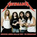 METALLICA - Reunion Arena Dallas 1989 - FM Broadcast (2xcd) Ltd Edit 500 Copies -E.U - CD x 2