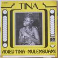 TINA - Adieu Tina / Mulembuami - 7inch (SP)