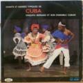 CHIQUITA SERRANO ET SON ENSEMBLE CUBAIN - Chants et danses typiques de Cuba - LP
