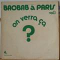 ORCHESTRA BAOBAB - Baobab a Paris vol. 1 On verra ca - LP