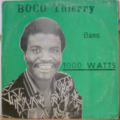 BOCO THIERRY & LES VOLCANS - 1000 Watts - LP