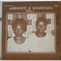 AMBIANCE A KASAVOUGOU - S/T vol. 1 - LP