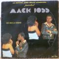 MACK JOSS - Dis moi la verite - LP